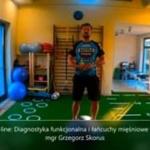 Obejrzyj 12.10 | On-line: Diagnostyka funkcjonalna i łańcuchy mięśniowe w treningu motorycznym