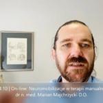 Obejrzyj 14.10   On-line: Neuromobilizacje w terapii manualnej