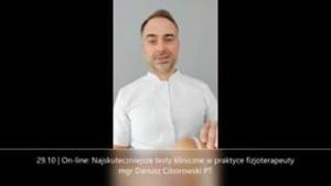 Obejrzyj 29.10 | On-line: Najskuteczniejsze testy kliniczne w praktyce fizjoterapeuty